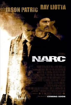 Narc- Jason Patric/ Ray Liotta